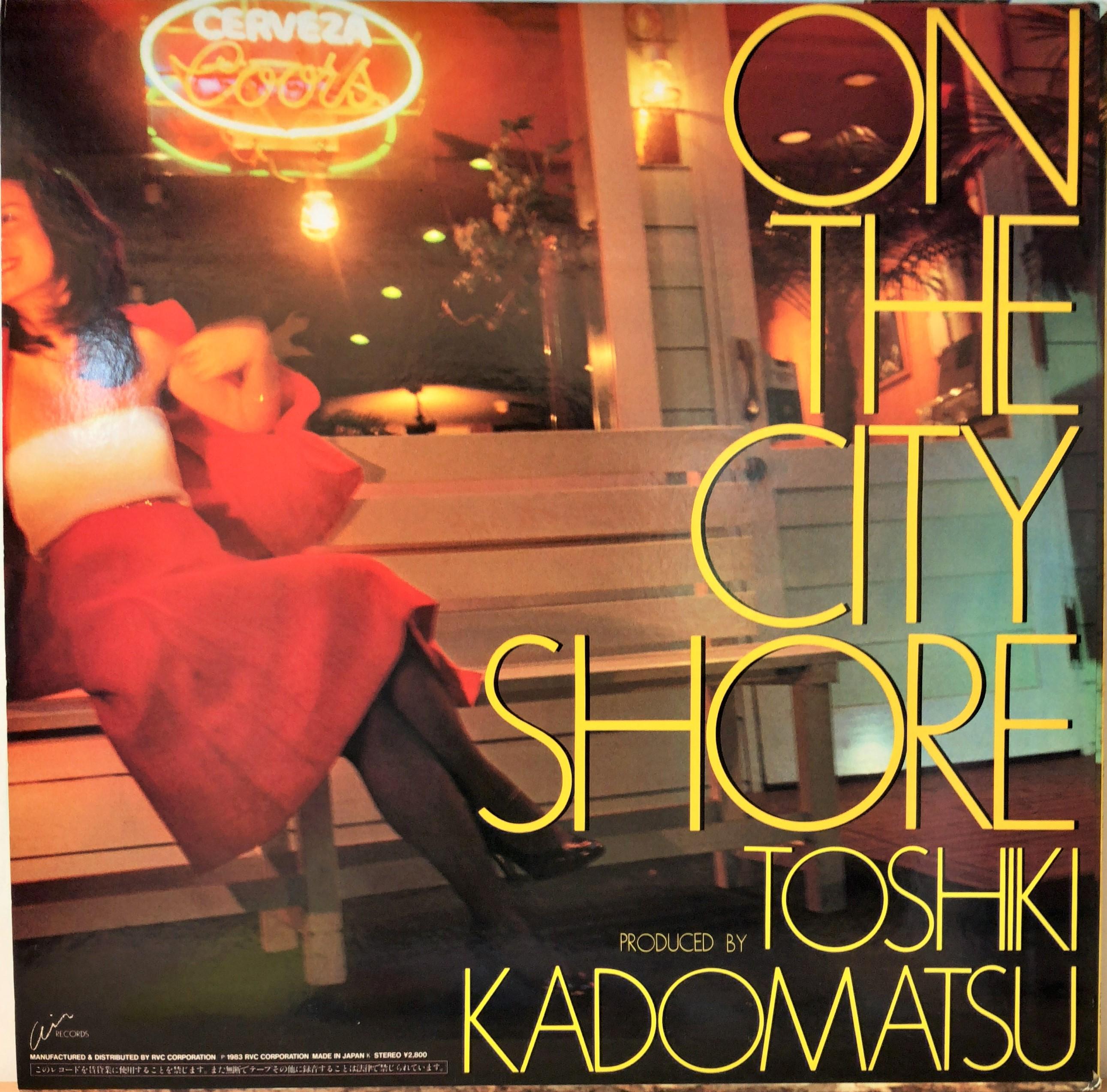 ジャズ、ロック、ソウルなどの中古レコード販売・買取「akaru records(アカル・レコーズ)」角松敏生 – On The City Shore